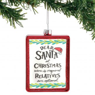 Otto's Granary Dear Santa Wine Is Ornament by Izzy & Oliver
