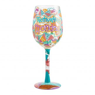 Otto's Granary Motivation Monday Wine Glass by Lolita