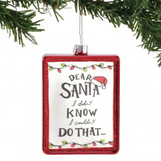 Otto's Granary Dear Santa Didn't Know Ornament by Izzy & Oliver